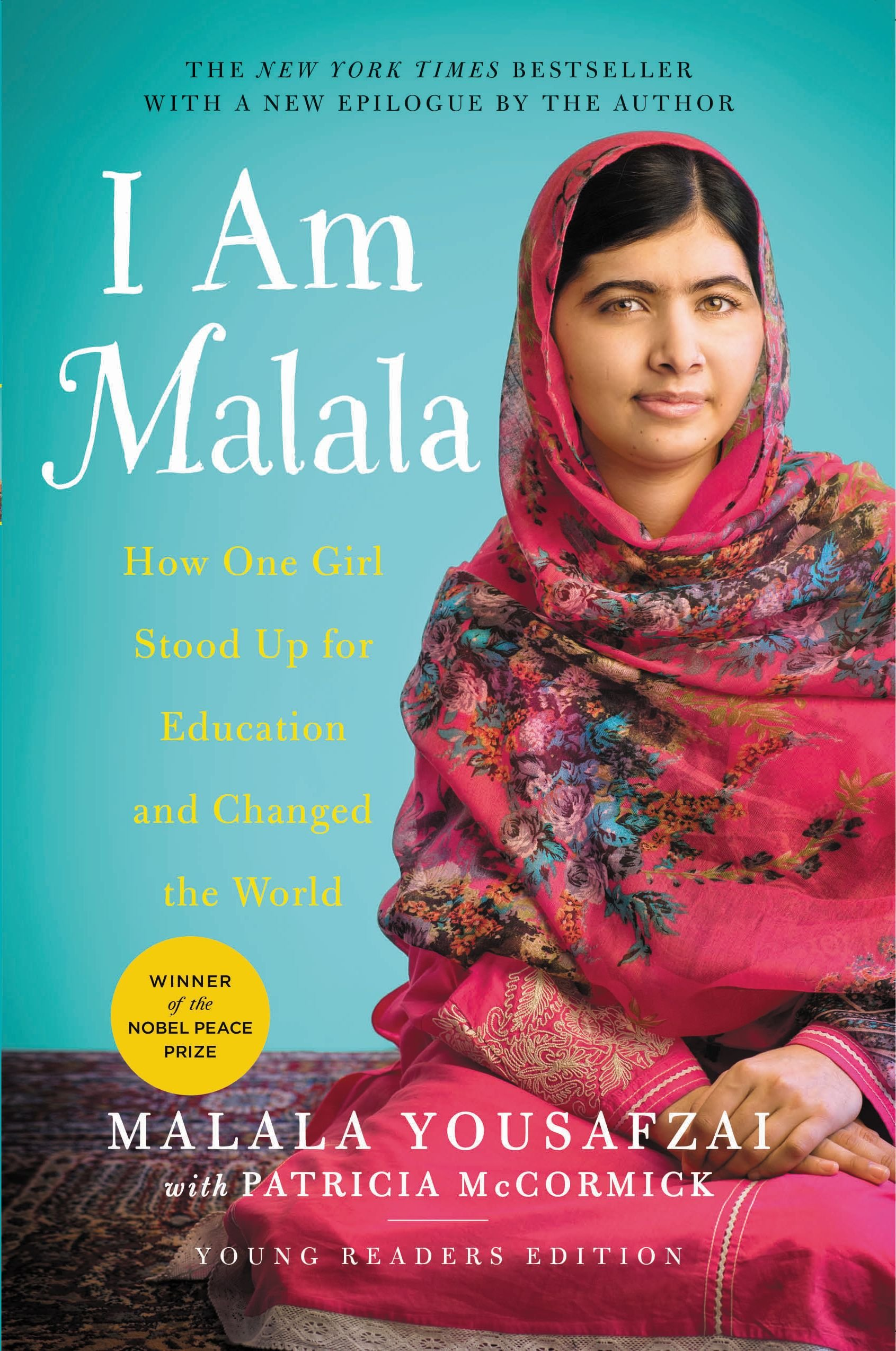 1) I Am Malala - By Malala Yousafzai