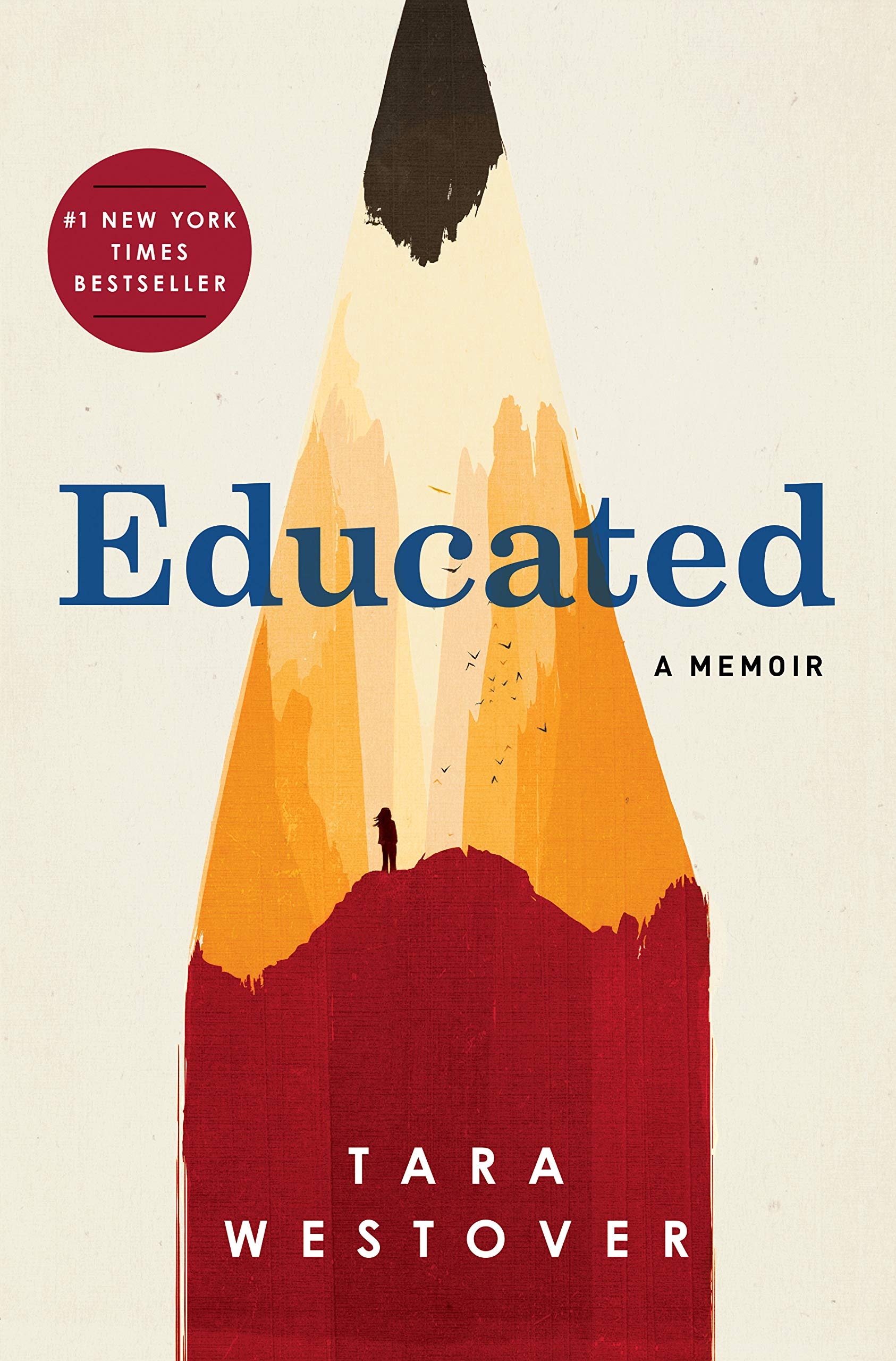 3) Educated - by Tara Westover