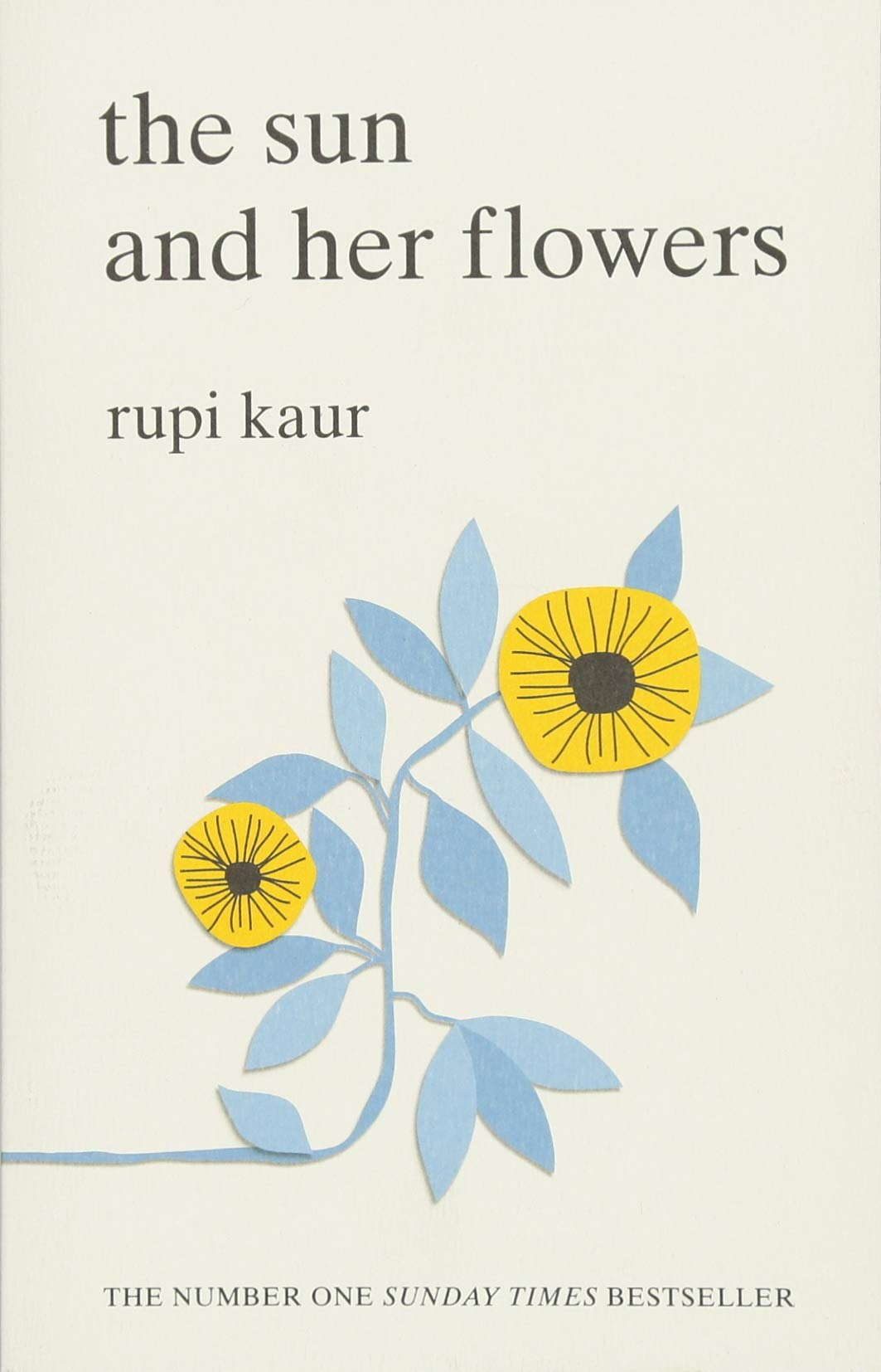 4) The Sun and Her Flowers - By Rupi Kaur
