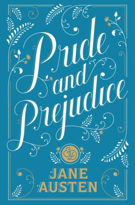 5) Pride and Prejudice - By Jane Austen