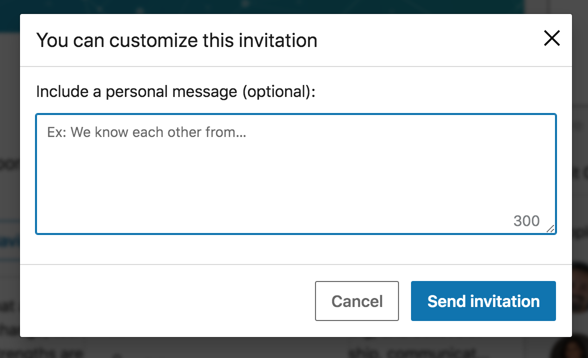 From there you'll want to include a personalized message so that they're more likely to accept.