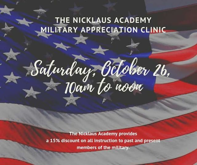 FIRST ANNUAL MILITARY EVENT AT THE NICKLAUS ACADEMY!  And it won't be the last!  We are super excited to honor the Military & all that they do for our country.  Come out & hone your skills and get ready for the Fall Golf Season!  Show your Military ID and get 15% off registration.  We look forward to seeing you.