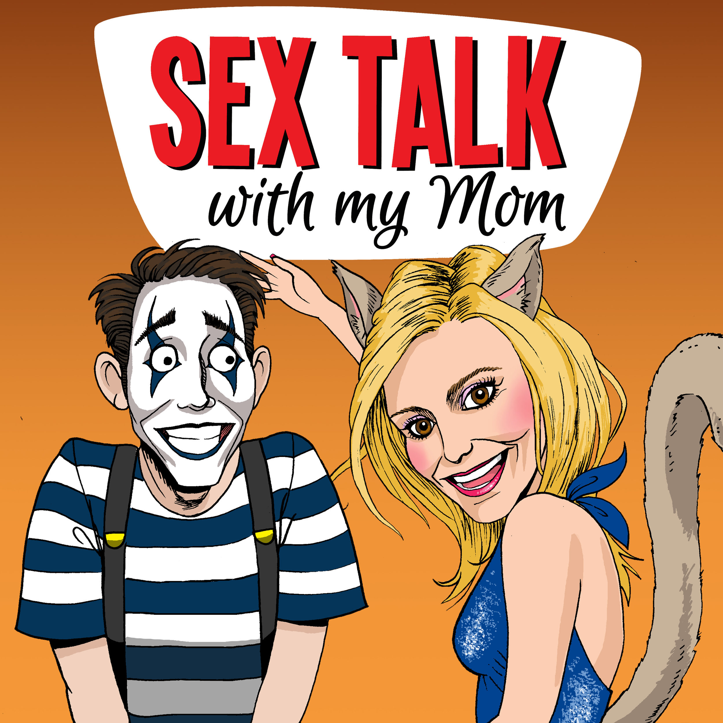 Sex Talk With My Mom - Sex Talk With My Mom offers sex and relationship advice while exploring the dynamic between a sexually-liberated, cougar mom and her comedian son. They feature guests ranging from legendary porn star Nina Hartley to their previous sexual partners. They have