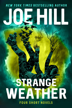 Strange Weather, - a collection of four short novels by Joe Hill, is aptly named because it deals with climates—and not just the obvious ones.