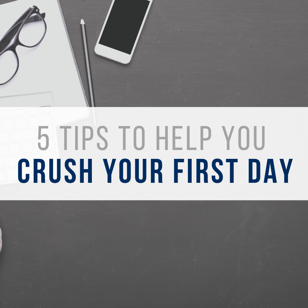 8 tips to help you crush your first day.png