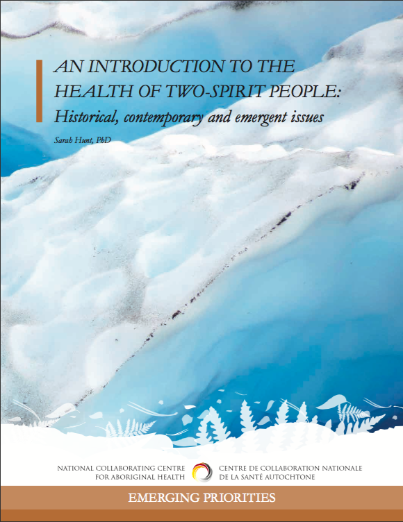 An Introduction to the Health of Two-Spirit People - National Collaborating Centre for Aboriginal Health