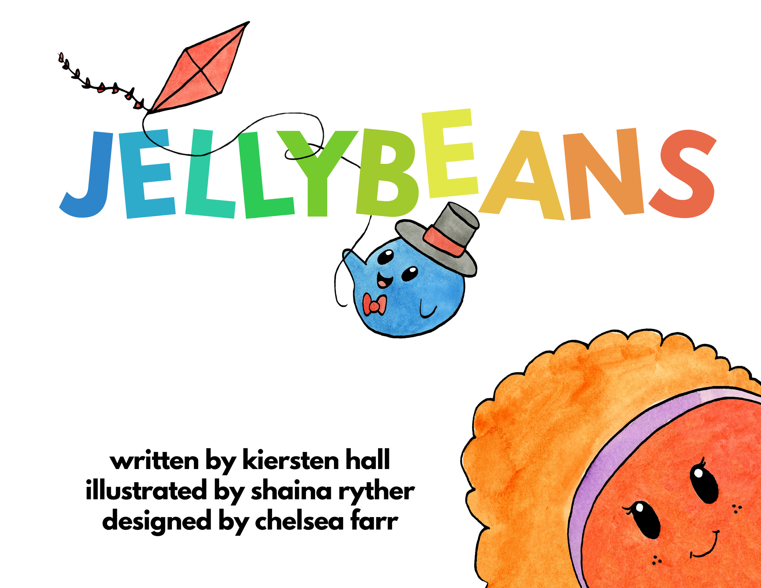 Front Cover for Jellybeans - A thoughtful and sweet children's book to promote kindness and inclusivity.  #thejellybeanbook   #khallbooks   @thejellybeanbook