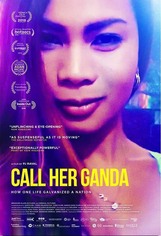 Remember Jennifer Laude, she is the subject of a documentary titled  Call Her Ganda  that screens during the QCIPFF