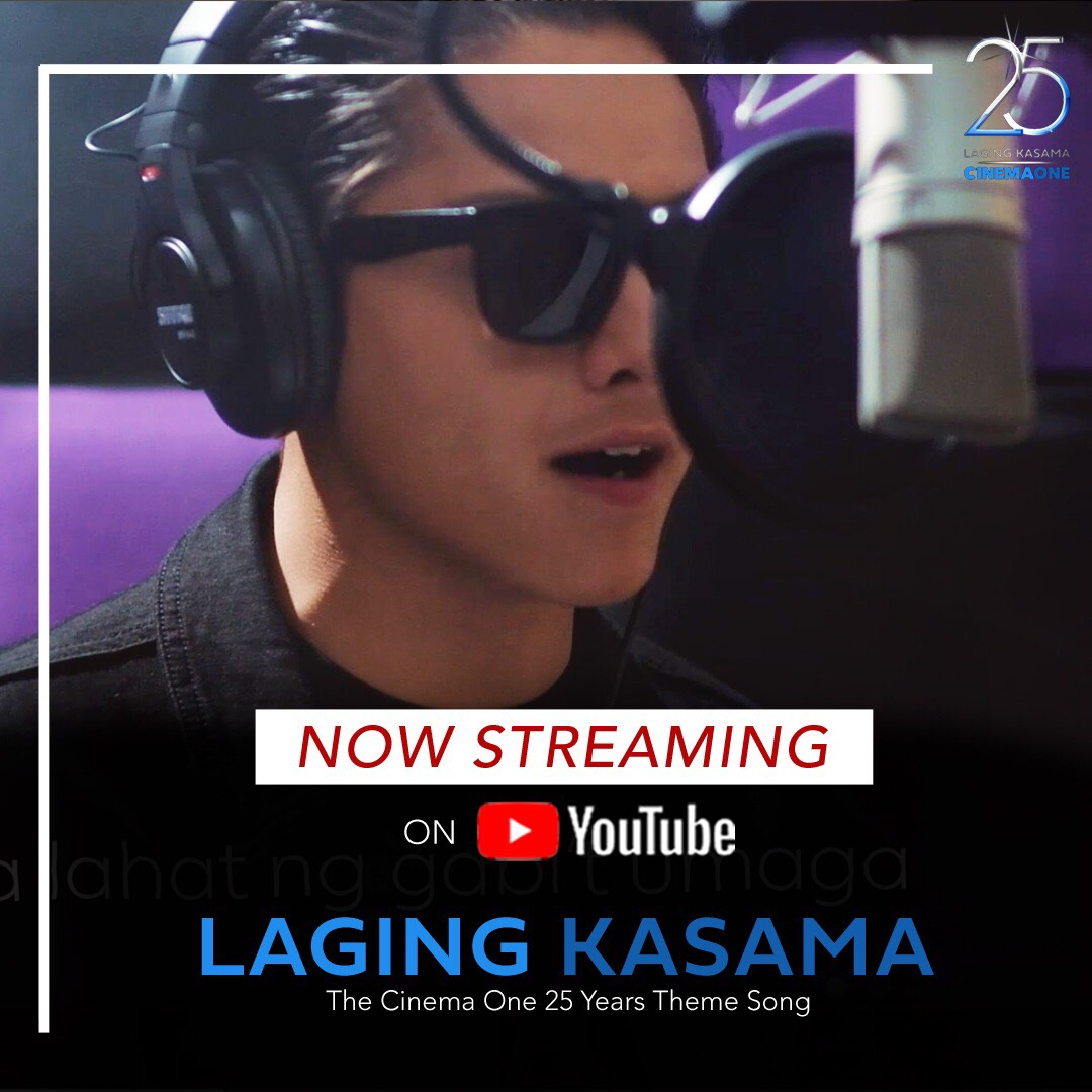 Cinema One's 25th anniversary theme song 'Laging Kasama' on YouTube.jpg