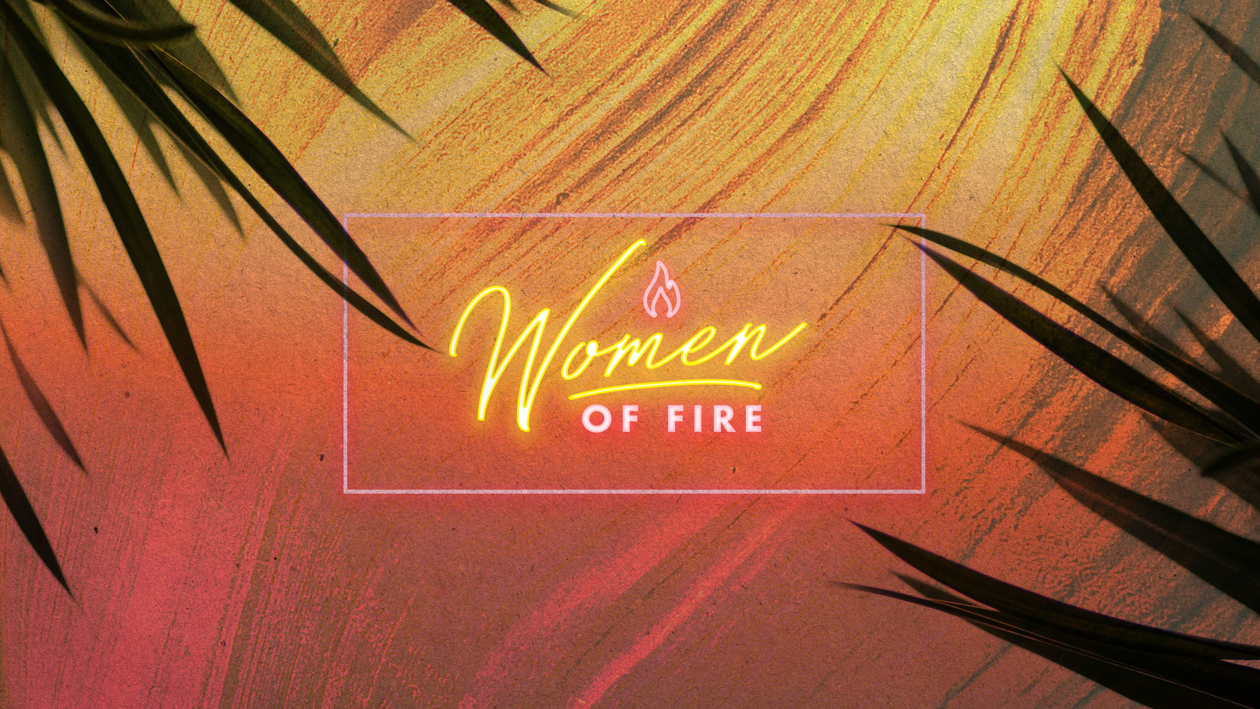 Women of Fire — Redemption to the Nations Church
