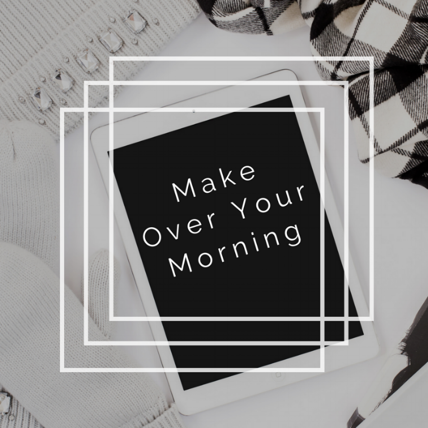 MakeoverYourMorning - I love mornings. Each new day brings new opportunities and it's a chance to start fresh and do better. How you start your day, or more specifically how you spend those first few morning hours has a big impact on the rest of it. Think of it as setting the tone for your entire day. That's why making over your morning is so important. It's about much more than those first few hours.