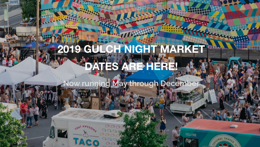 THE GULCH NIGHT MARKET - THURSDAY, OCTOBER 35:00 PM - 9:00 PMFOR MORE INFORMTION https://www.nashvilledowntown.com/do/gulch-night-market-2019