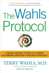 The book, The Wahls Protocol by Terry Wahls, Eve Adamson
