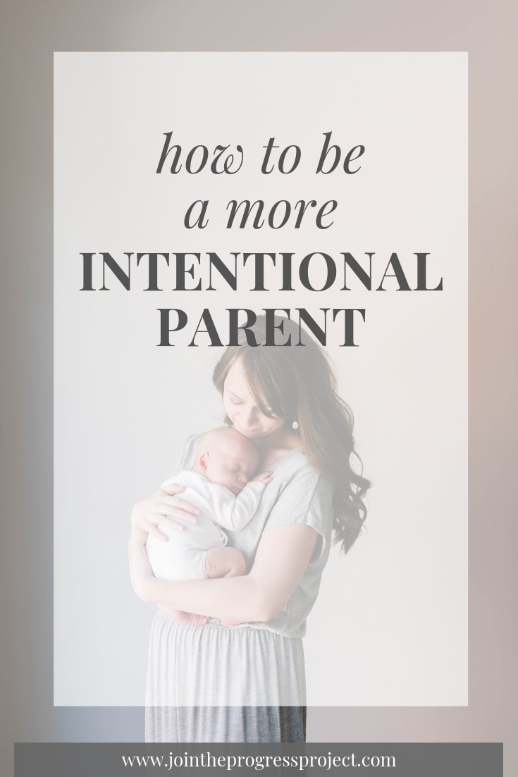 How to be a more intentional parent.