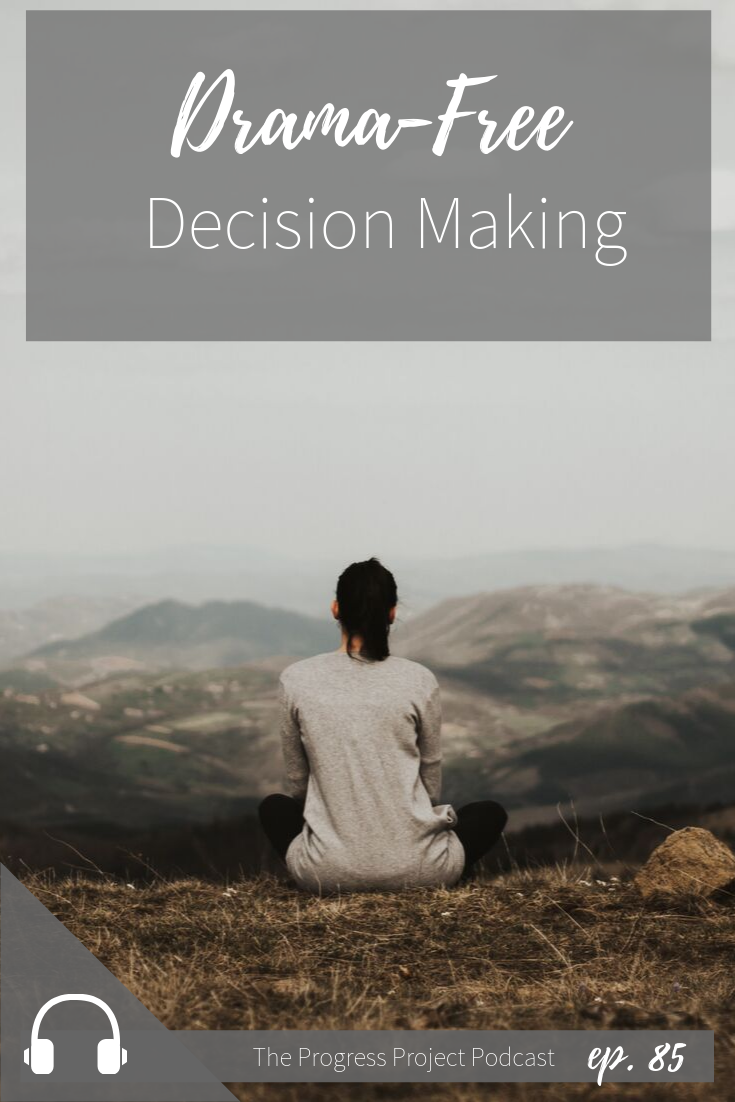 If you've ever felt like you have way too much drama in your head when it comes to decision making, click through to learn how to stop wasting time and mental energy and make that decision already!