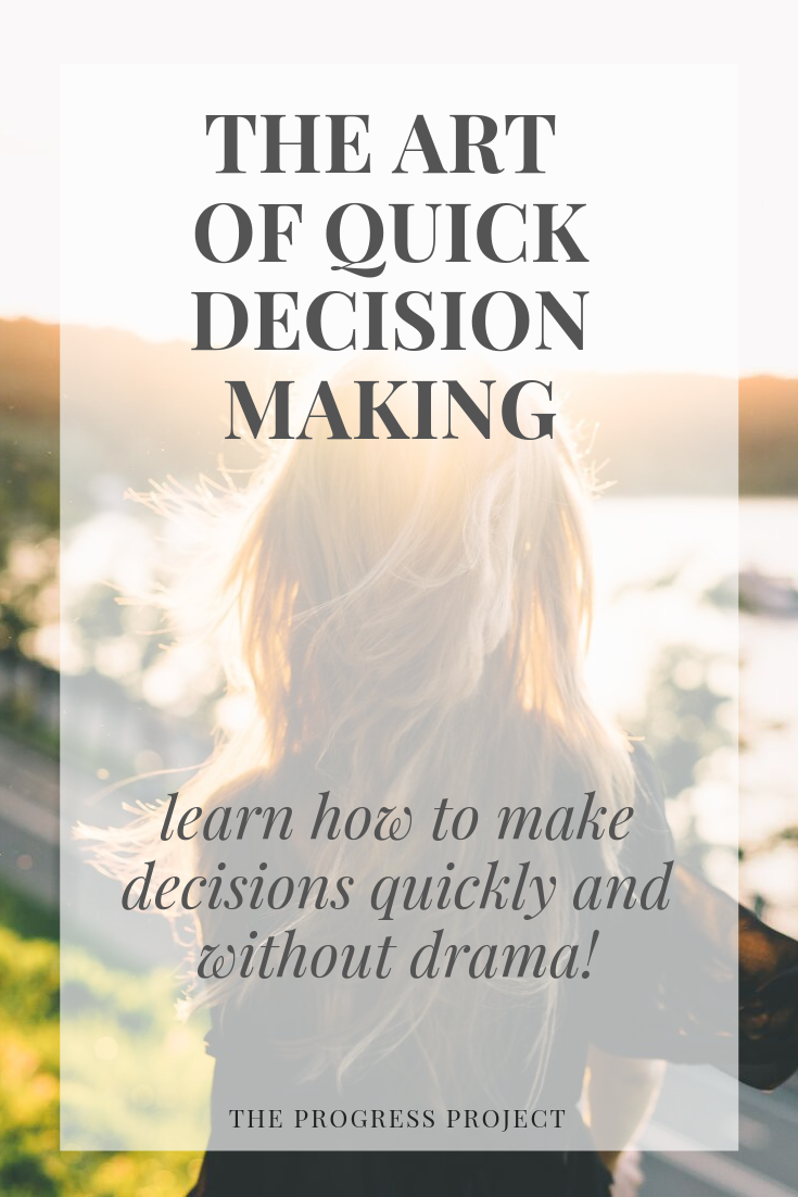 the art of quick decision making