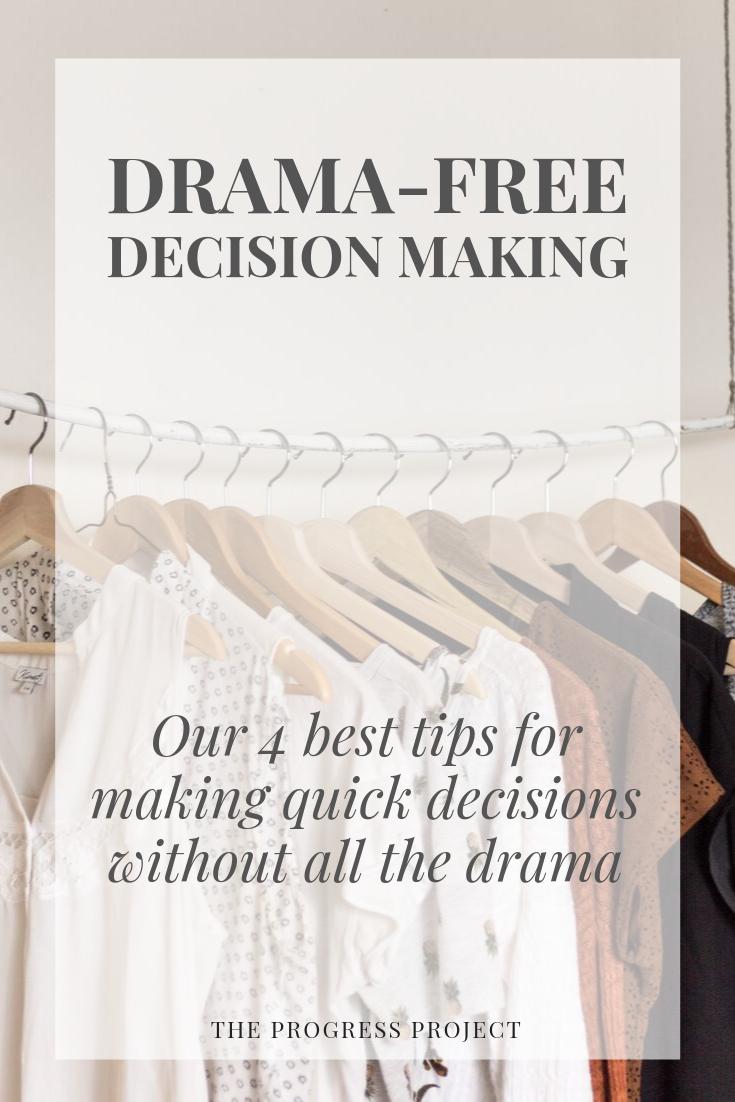 drama free decision making