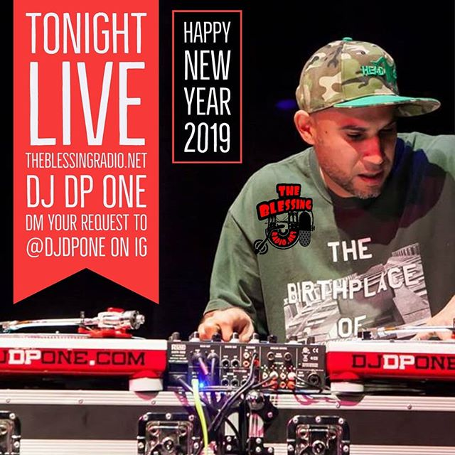Tonight Live Right Now Ring in the #NewYear with @DJDPONE  #TheBlessingRadio is a platform created to showcase #talent from world renowned #DJ's, #Emcees, #Vocalists, #Musicians, #Producers, #BeatBoxers, #Activists & #TalkShowHosts. A place where #CultureCreators can truly #feelfree to #expressthemselves.  #JOINUSTODAY  @THEBLESSINGRADIO @THEBLESSINGRADIO @THEBLESSINGRADIO  #ALLGENRESOFMUSIC #REALHIPHOP #WOKECONTENT #TOP40 #NEWYORKSBESTDJS #TURNTABILISM #LYRICS  #24HOURSDIGITALSTREAMING #LIVEBROADCASTS  FOUNDERS  @DJDPONE @DJDPONE @DJDPONE  AKA #THEBLESSING #THEBLESSINGATWORK  @BUDDHAGUNZ365 @BUDDHAGUNZ365 @BUDDHAGUNZ365  #ENLIGHTENMENTTHRUSUPERIORFIREPOWER #BEAGOD365  #INTERNETRADIO  #HAVEYOUBEENBLESSED #THEBLESSINGRADIO