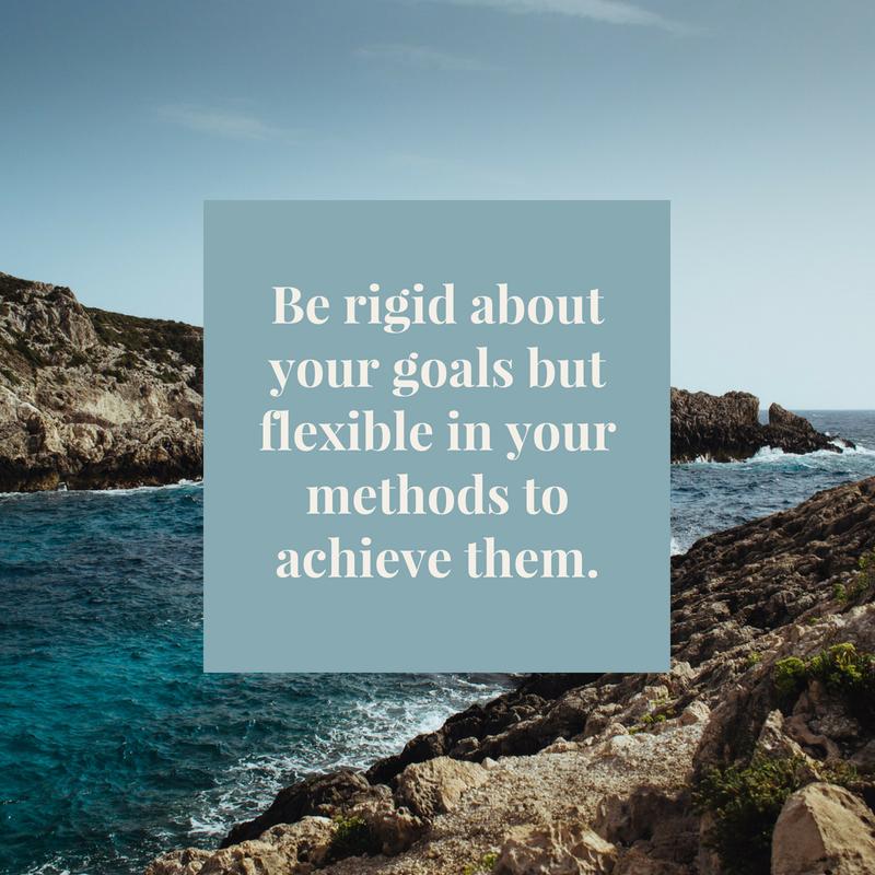 rigid goals flexible methods