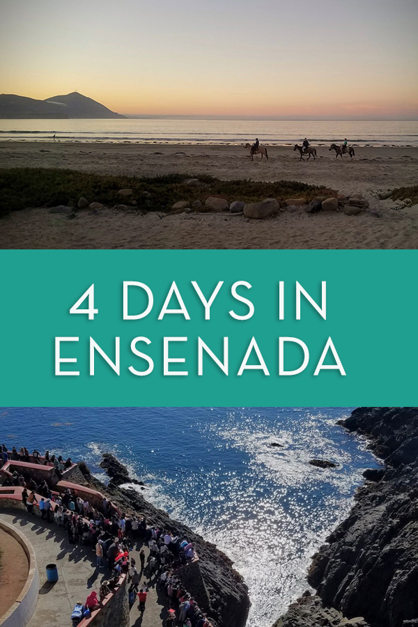 what to expect, see, and do on a four day road trip to Ensenada. Includes border crossing info, beaches, tacos, wine, and more! #roadtrip #ensenada #mexico