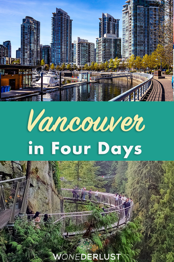 What to see in Vancouver British Columbia in four days including hikes, suspension bridges, food, granville island, beaches and more #canada #vancity #vancouver #travel #travelitinerary