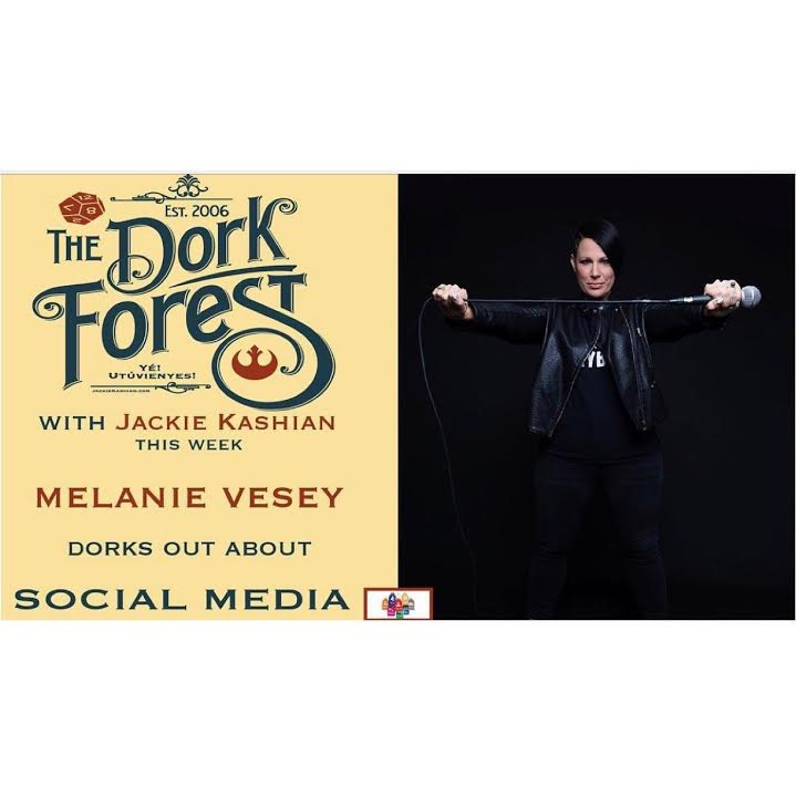 The Dork Forest - Melanie chats with stand-up comedian Jackie Kashian about social media and websites!