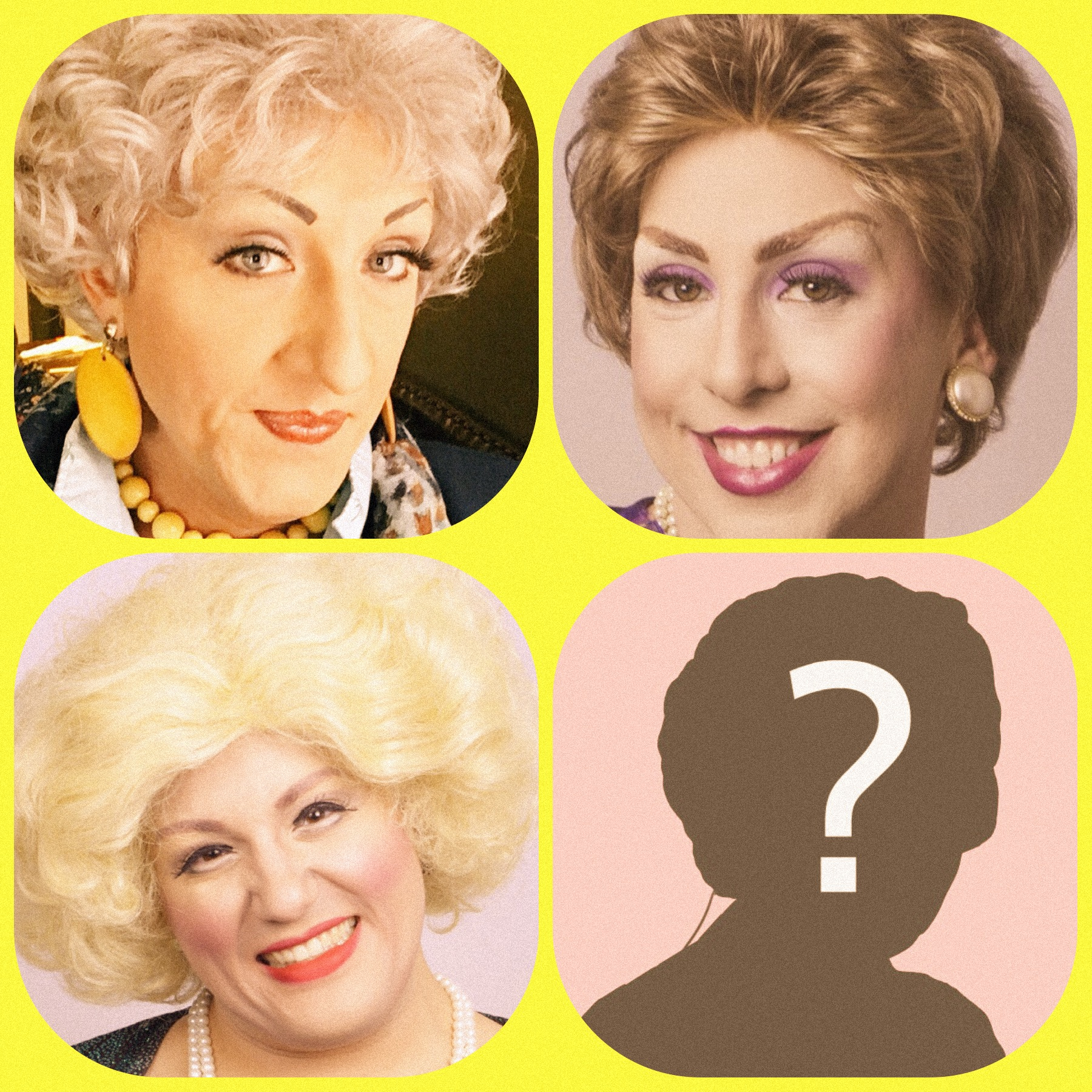 Top Left to Bottom Right: Jason B. Schmidt (Dorothy), Andy Crosten (Blanche), and Gerry Mastrolia (Rose)