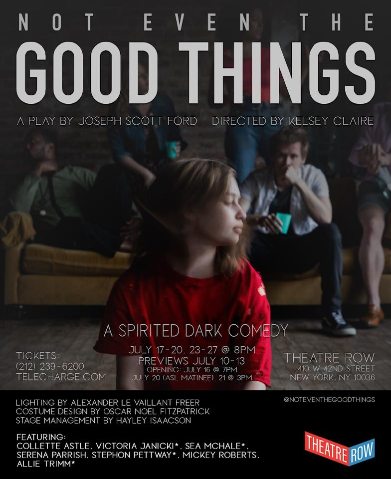 Not Even The Good Things poster.jpg