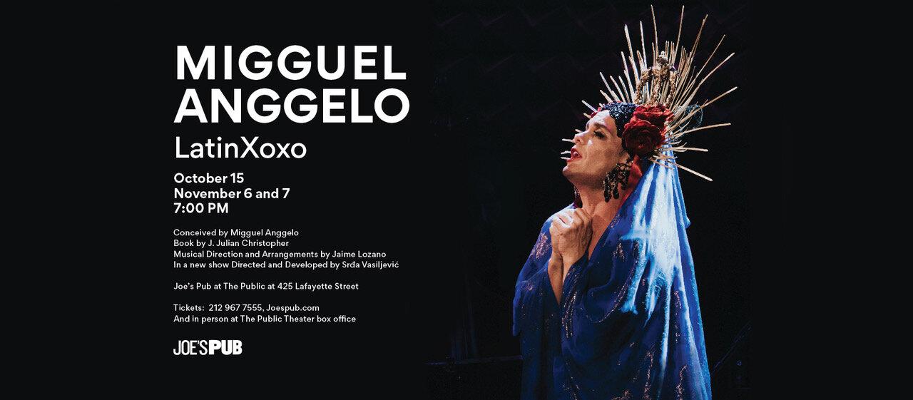 Migguel Anggelo LatinXoxo poster.jpg
