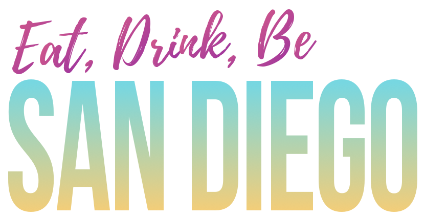 Eat, Drink, Be San Diego