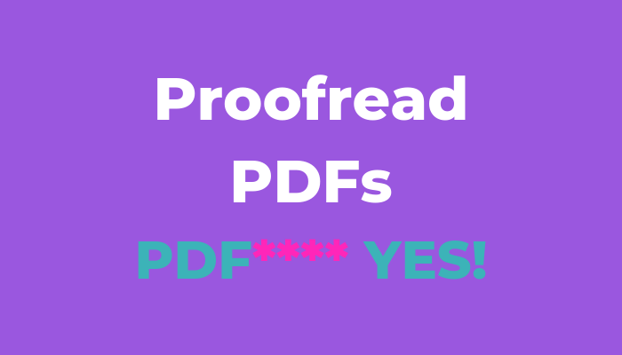 How to proofread PDFs