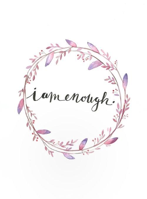 I am Enough Watercolor  | ampersandmother.com