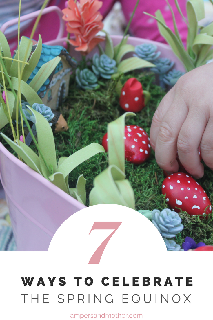 7 Ways to Celebrate the Spring Equinox