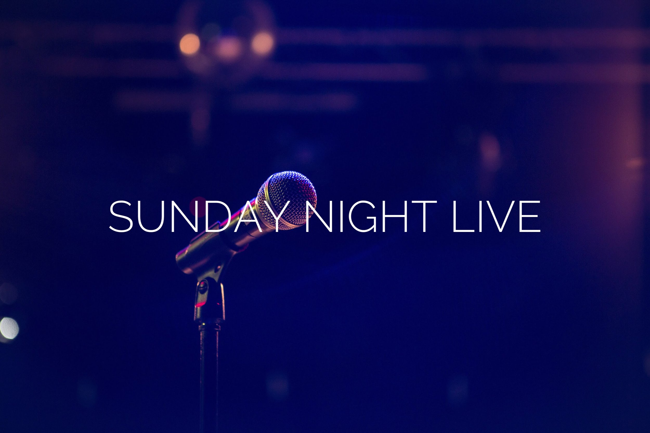 Sunday Night Live is a night of prayer and worship.