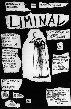 Liminal - A chrysalis theatre / VIVO Media Arts co-presentation, August 2004