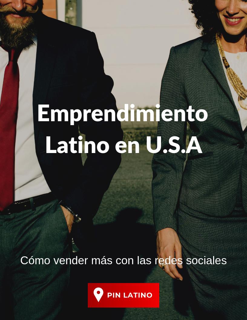 Emprendimiento Latino en USA.