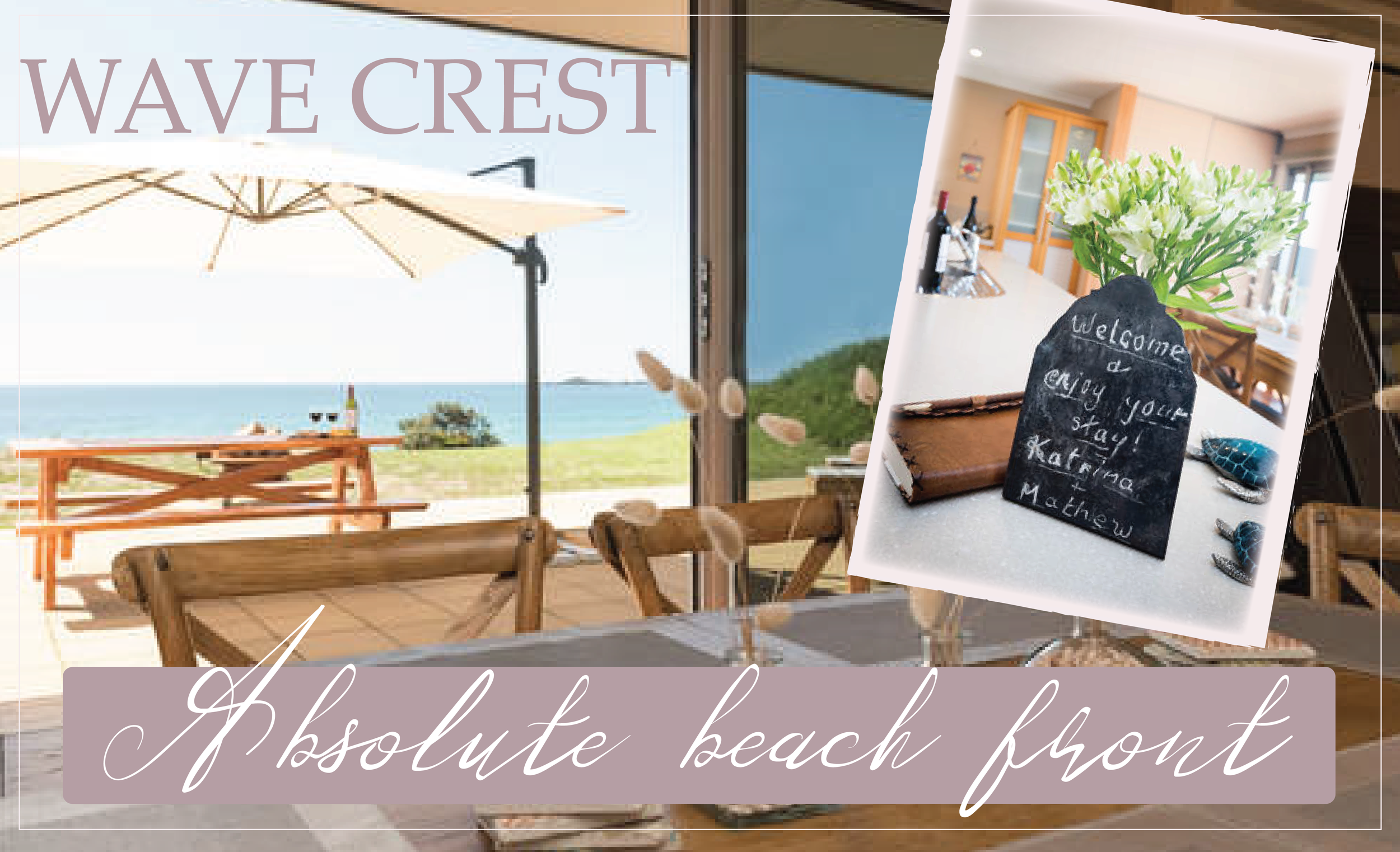 WAVE CREST  Features: Ocean Views, Sound bar/Jukebox, Modern Suite, Air Con, Sleeps 8 people in 4 bedrooms.  Visit website for details