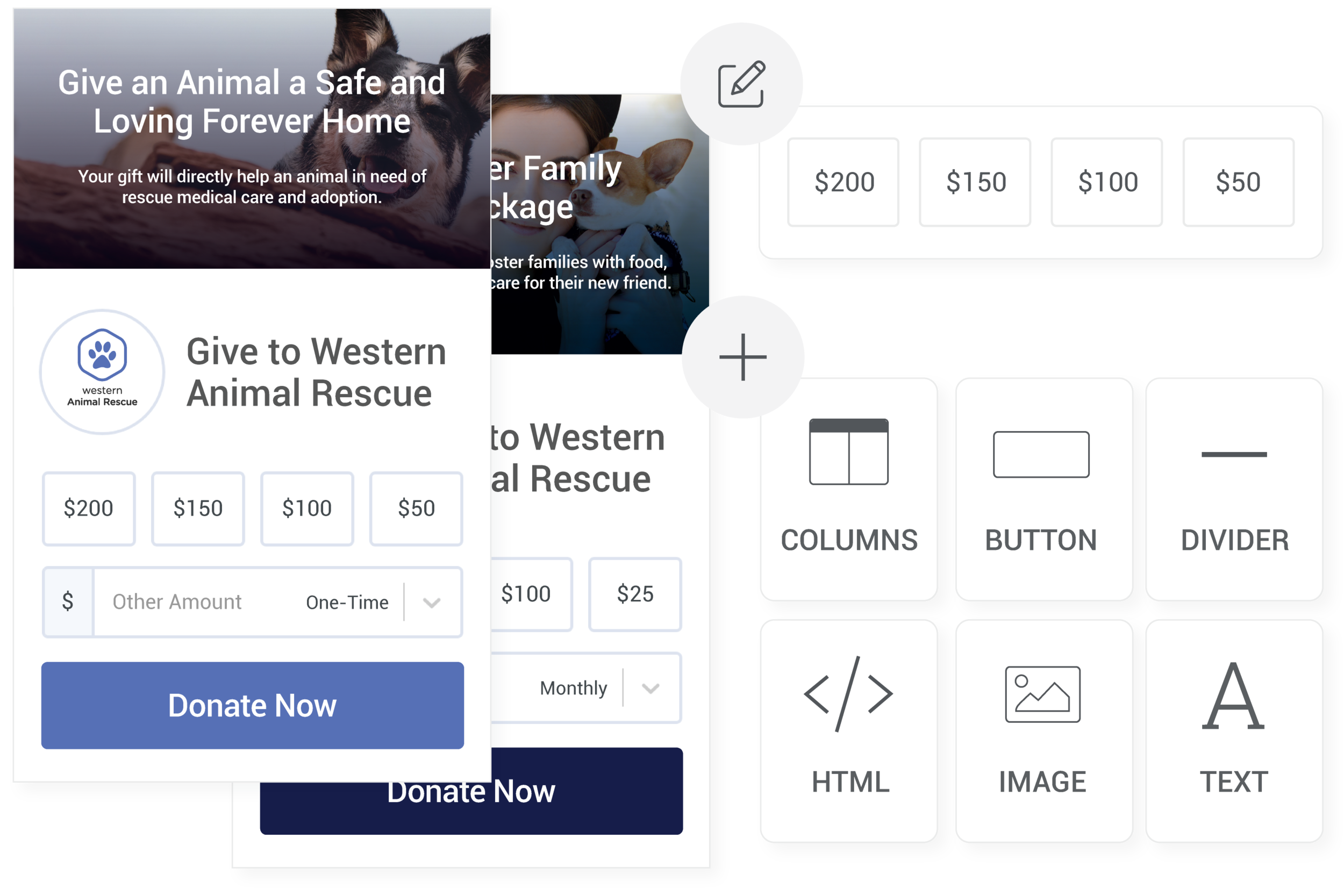 High converting, endlessly flexible - Design your page with our easy-to-use editor. Offer one-time, recurring or spare change donations, and add custom fields to collect the data you need.