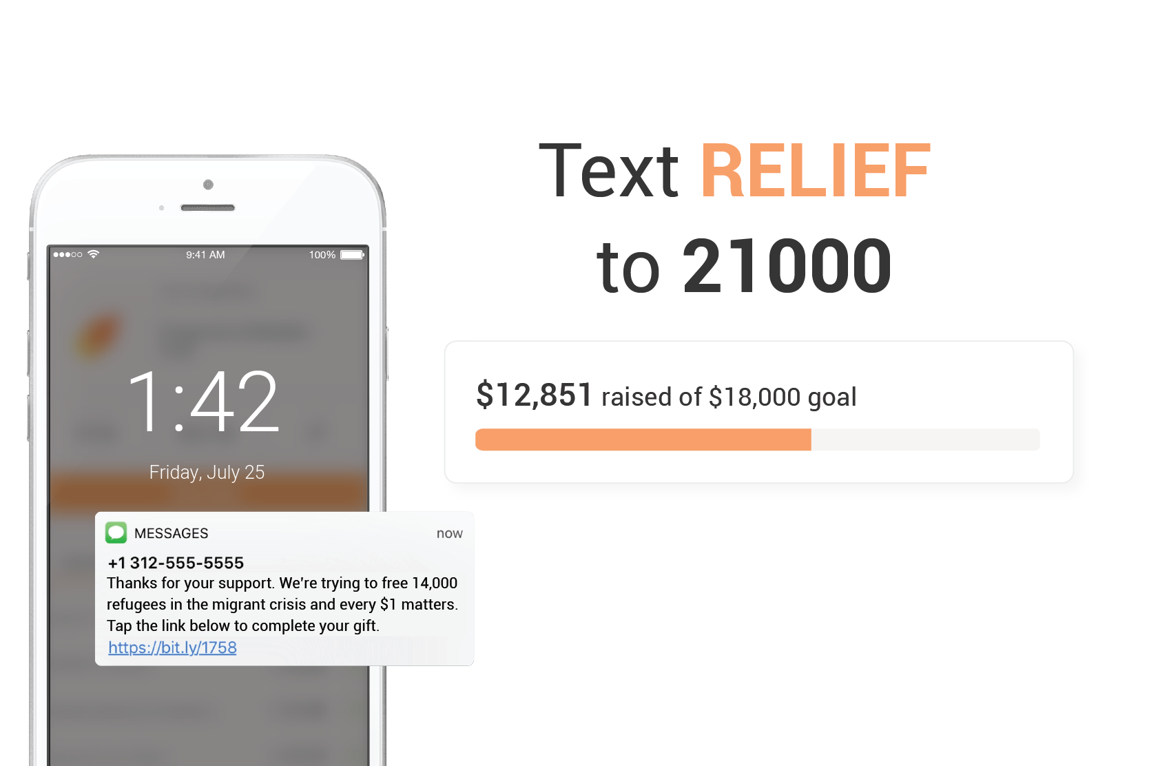 Catchy shortcodes - By texting a 4-10-character code to your designated number, supporters can send a donation on the spot, straight from their smartphone.