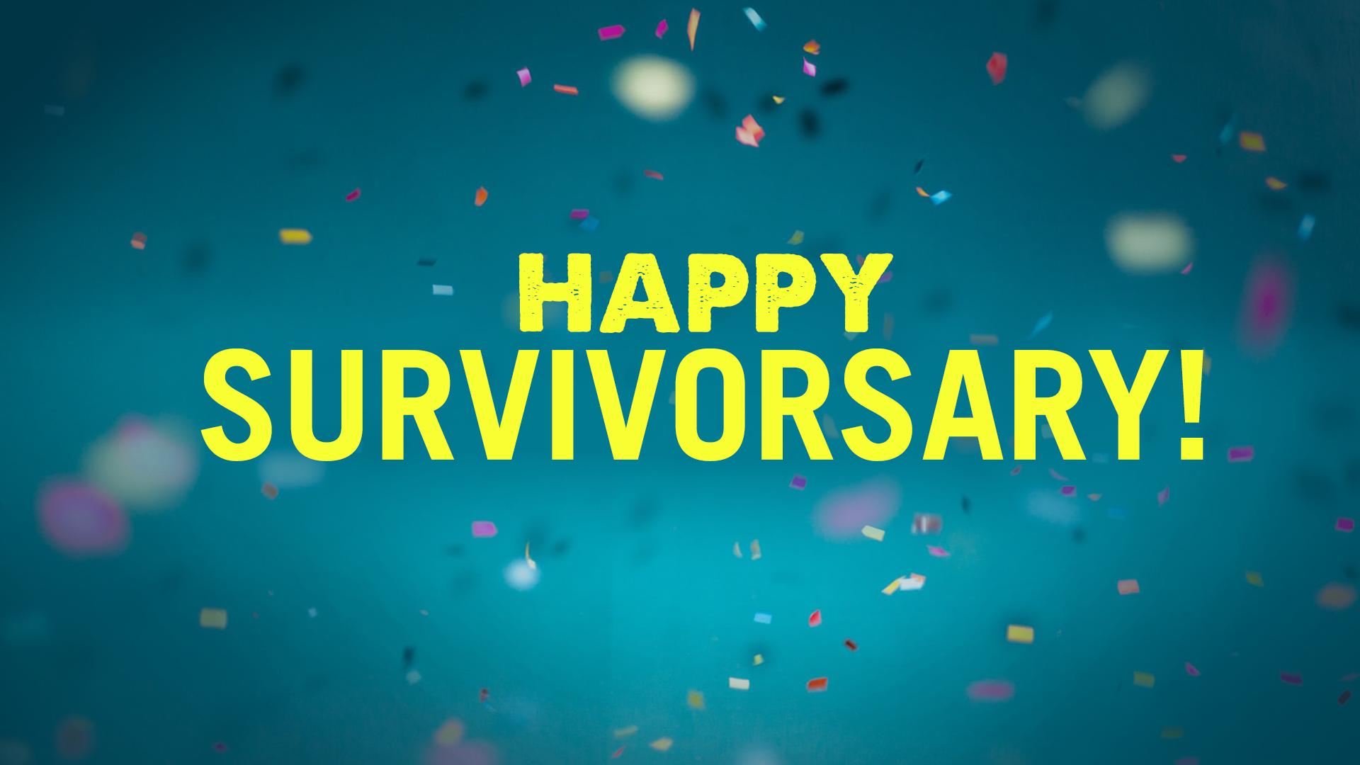 Happy Survivorsary.png