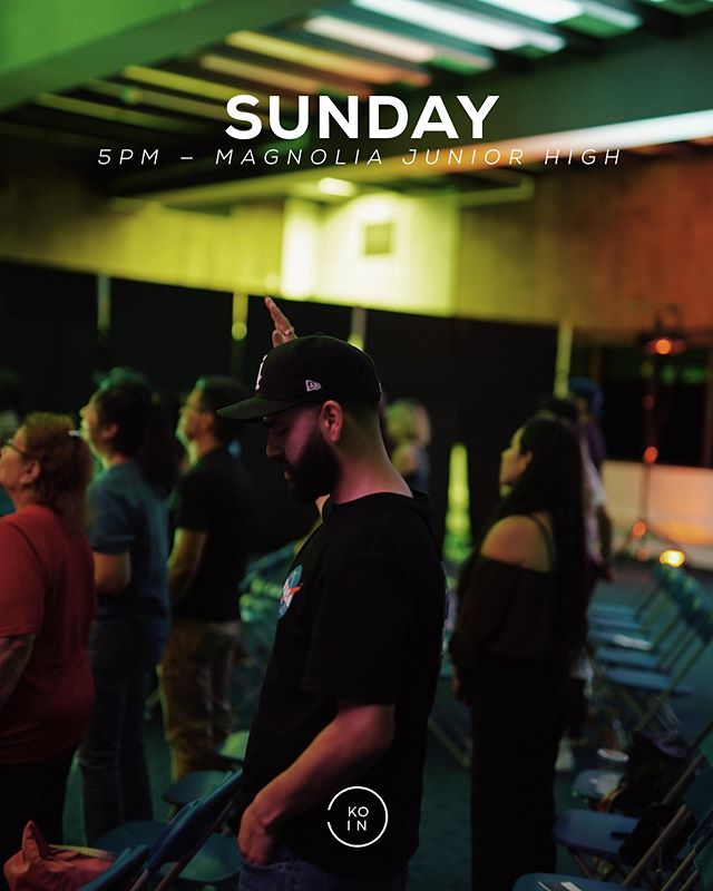 Tomorrow is our favorite day of the week!💥 Text a friend and bring them to Koin tomorrow with you! It's going to be a good Sunday as we kick start our new series 🙌🏼 ______ 13150 Mountain Ave. Chino 4:30pm coffee | 5pm start