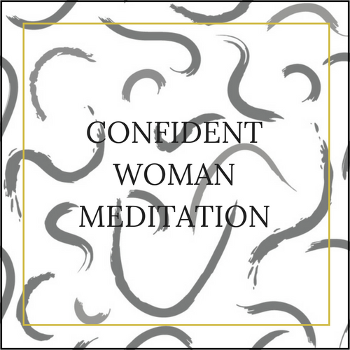 CONFIDENT WOMAN MEDITATION.png