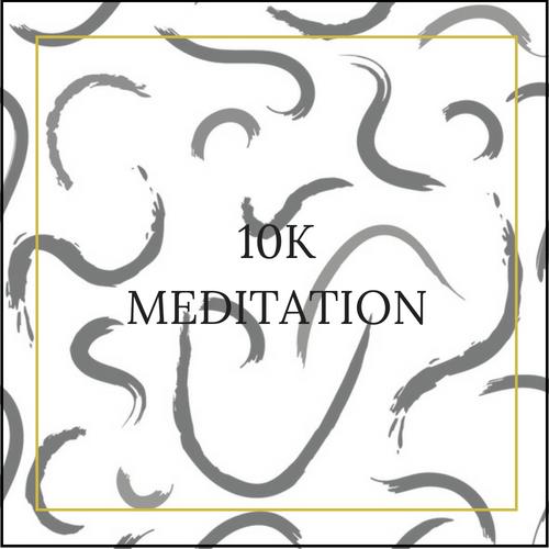 10K MEDITATION.png