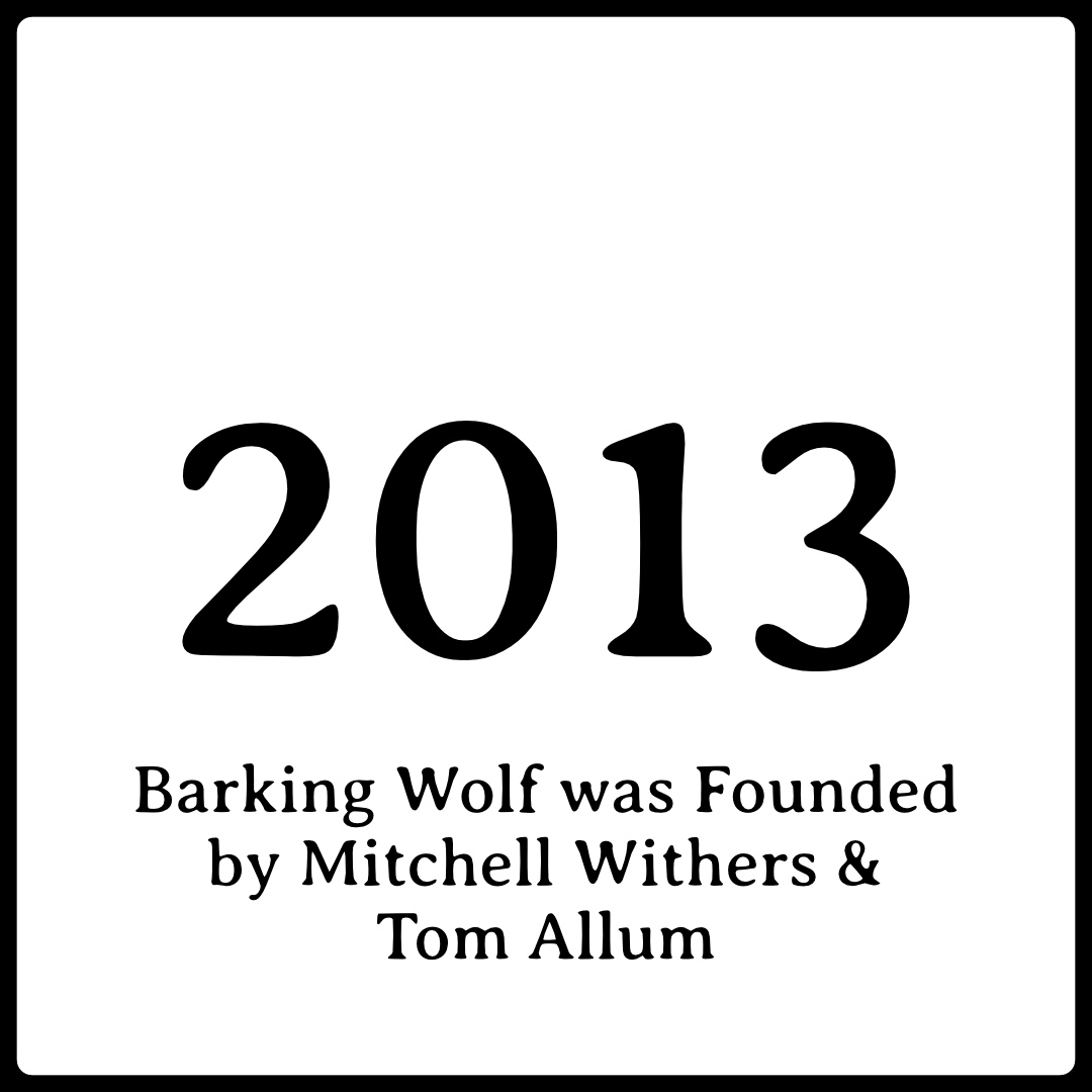 Barking Wolf is founded!