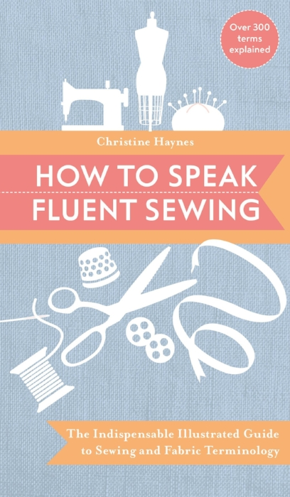 How-To-Speak-Fluent-Sewing-Christine-Haynes.jpg