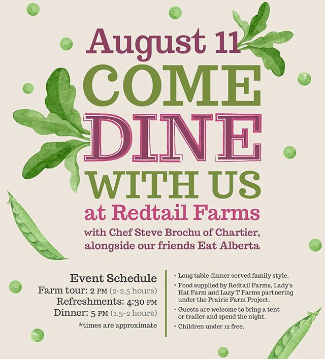 Eaters and farm friends, come Dine With Us! The Prairie Farm Project, in partnership with @eatalberta and @dinechartier Restaurant, is hosting a farm-to-table dinner on August 11, 2018, and we want you there. The afternoon will begin with a farm tour at RedTail Farms, and end with a family-style, all-local meal cooked by Steven Brochu, the head chef at Chartier. @redtail_farms and @lazytfarm are supplying the meat, and @ladys.hat.farm is providing vegetables and flowers. We'll also be offering local beer from @blindmanbrewery and kombucha from @etkombucha in Airdrie. To secure your invite and for more information, please email team@eatalberta.ca. Come meet your farmer, and discover how delicious supporting local can be.  Poster design by @kayloushka  #eatlocal #farmtotable #supportyourlocalfarmer #centralalberta #localfood #supportsmallfarms #stettler #castor