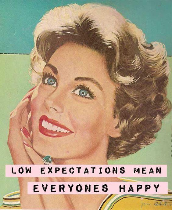 baixas expectativas - Porque você não deve esperar nada de ninguém