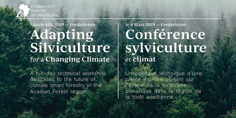 Hosted by Community Forests International at the Wu Conference Centre in Fredericton, NB, this 1-day workshop included presentations on climate change and introduced the first edition of new silviculture prescription guidelines that consider climate change impacts.