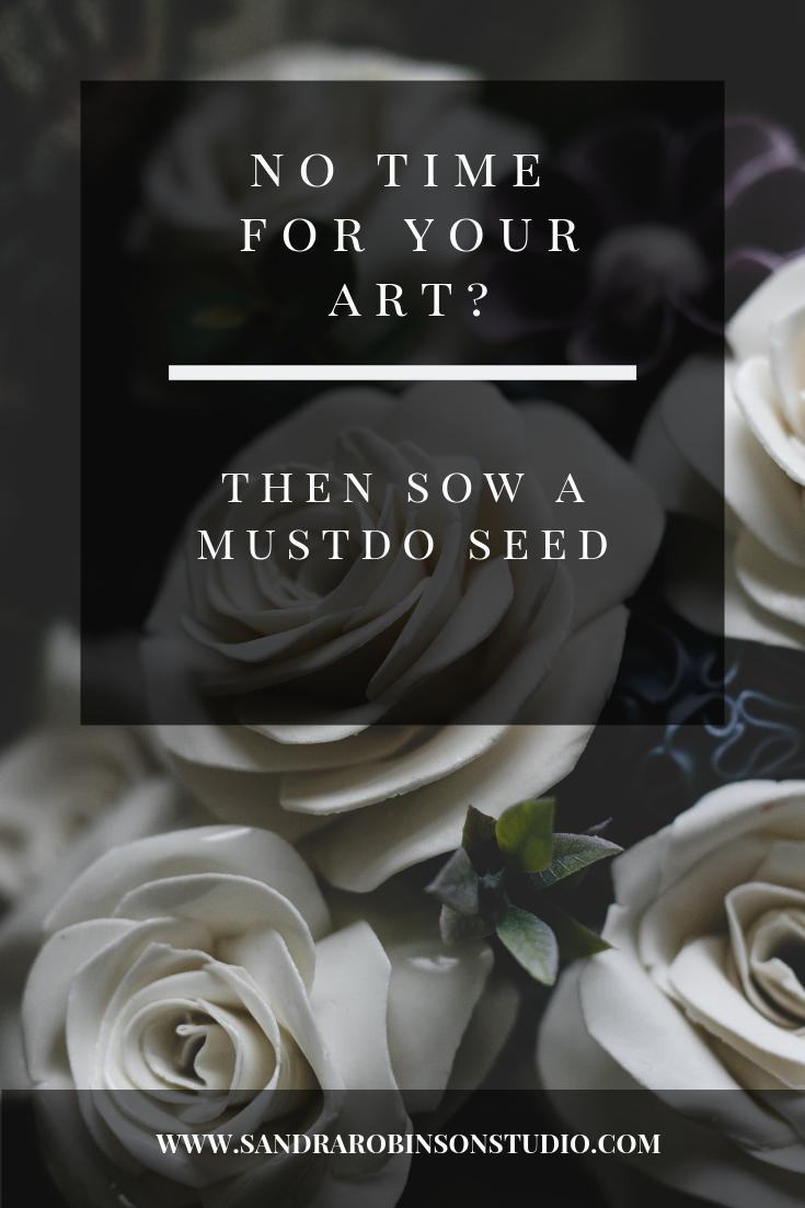 Sandra Robinson Studio, Sow a Mustdo seed.png