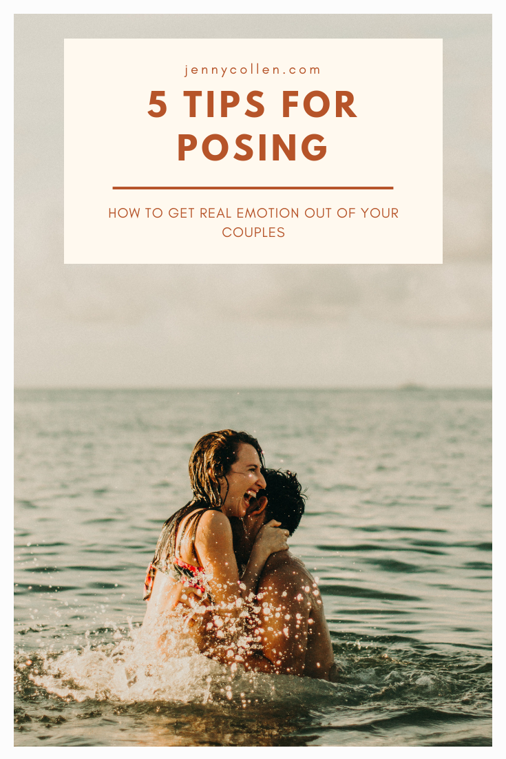 4 tips for posing: how to get real emotions out of your couples
